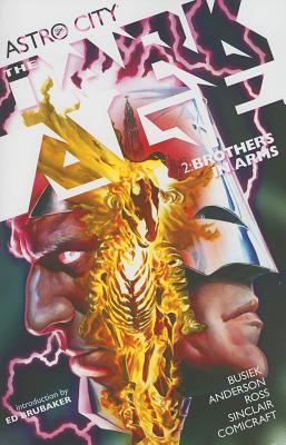 Astro City The Dark Age Book 02 Brothers In Arms - Anderson, Brent Eric (Artist), and Busiek, Kurt