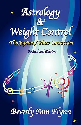 Astrology & Weight Control - Flynn, Beverly Ann