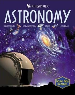 Astronomy: Discoveries, Solar System, Stars, Universe - Stott, Carole