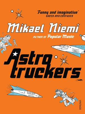 Astrotruckers - Niemi, Mikael, and Thompson, Laurie (Translated by)