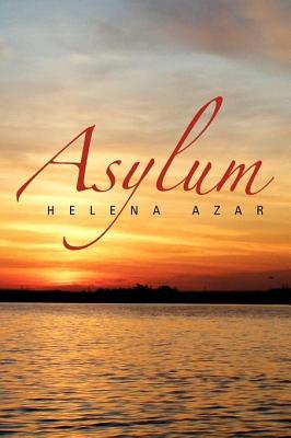 Asylum - Azar, Helena