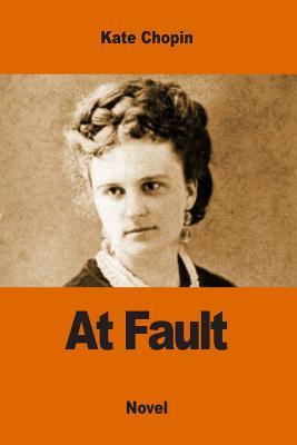 At Fault - Chopin, Kate