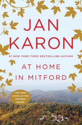 At Home in Mitford - Karon, Jan