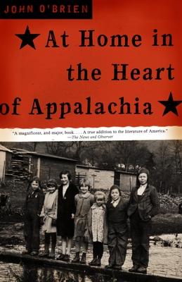 At Home in the Heart of Appalachia - O'Brien, John