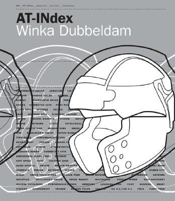 AT-INdex - Dubbeldam, Winka, and Archi-Tectonics