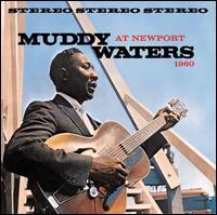 At Newport [Bonus Track] - Muddy Waters