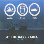 At the Barricades, Vol. 1