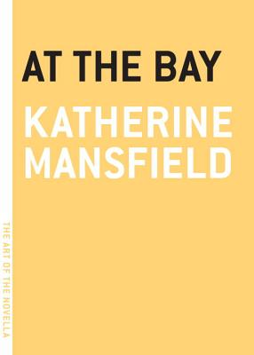 At The Bay - Mansfield, Katherine