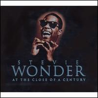 At the Close of a Century - Stevie Wonder