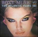 Atlantic Years (1973-1980)