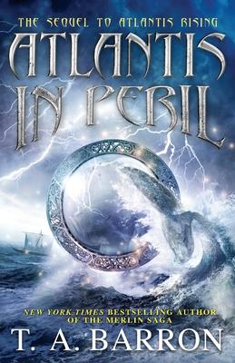Atlantis in Peril - Barron, T A