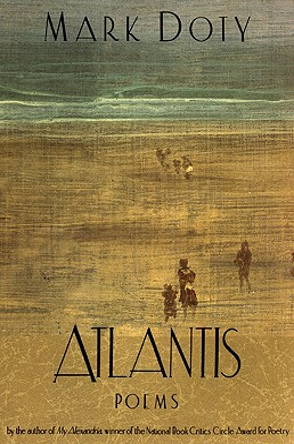 Atlantis: Poems by - Doty, Mark