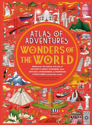 Atlas of Adventures: Wonders of the World - Handicott, Ben