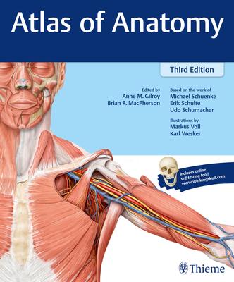 Atlas of Anatomy - Gilroy, Anne M