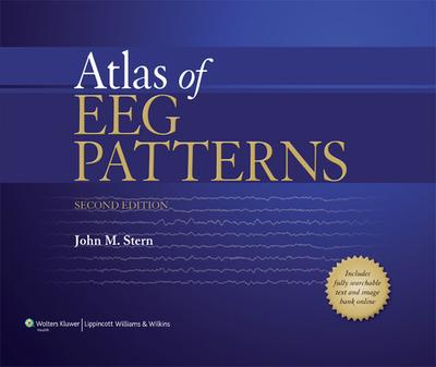 Atlas of Eeg Patterns - Stern, John M, Professor