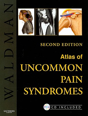 Atlas of Uncommon Pain Syndromes - Waldman, Steven D, MD, Jd