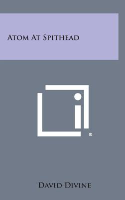 Atom at Spithead - Divine, David