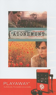 Atonement - McEwan, Ian, and Bailey (Read by)