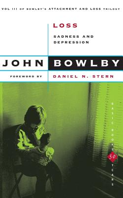 Attachment and Loss - Bowlby, John