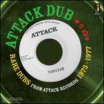 Attack Dub: Rare Dubs From Attack Records 1973-1977