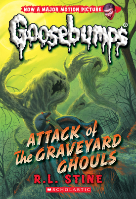 Attack of the Graveyard Ghouls (Classic Goosebumps #31) - Stine, R L