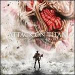Attack on Titan [Original Motion Picture Soundtrack]