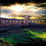 Atticus Fault - Atticus Fault