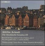 Attilio Ariosti: The Stockholm Sonatas, Vol. 3
