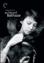 Au Hasard Balthazar [Criterion Collection] - Robert Bresson