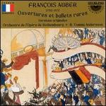 Auber: Overtures and Rare Ballets
