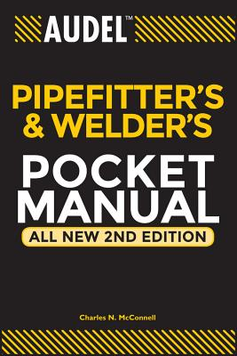 Audel Pipefitter's and Welder's Pocket Manual - McConnell, Charles N