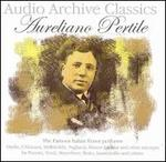Audio Archive Classics: Aureliano Pertile