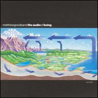 Audio of Being - Matthew Good Band
