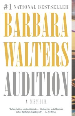 Audition: A Memoir - Walters, Barbara