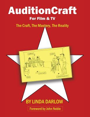 Auditioncraft for Film & TV - The Craft, the Mastery, the Reality - Darlow, Linda