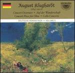 August Klughardt: Concert Overture; Auf der Wanderschaft; Concert Piece for Oboe