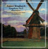 August Klughardt: Symphony No. 5; Overtures - Anhaltische Philharmonie Dessau; Antony Hermus (conductor)