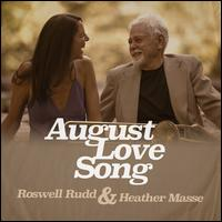 August Love Song - Roswell Rudd & Heather Masse