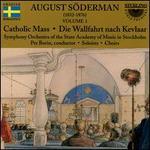 August Söderman, Vol. 1: Catholic Mass; Die Wallfahrt nach Kevlaar