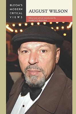 August Wilson - Bloom, Harold (Editor)