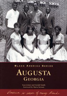 Augusta Georgia - Joiner, Sean, and Smith, Gerald, and Stewart, Marva (Foreword by)