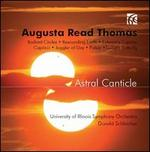 Augusta Read Thomas: Astral Canticle