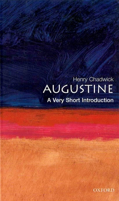 Augustine: A Very Short Introduction - Chadwick, Henry