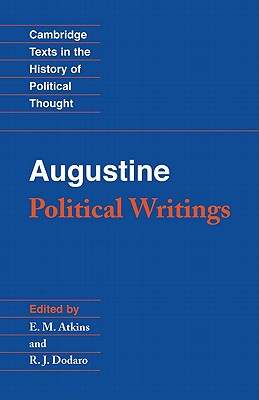Augustine: Political Writings - Augustine, Augustine, St., and Saint Augustine of Hippo