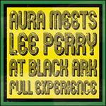 Aura Meets Lee Perry at Black Ark: Full Experience