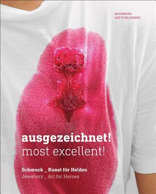 Ausgezeichnet!: Most Excellent! - Bruhn, Ines (Editor)