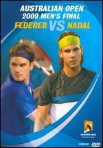 Australian Open: 2009 Men's Final - Federer vs. Nadal