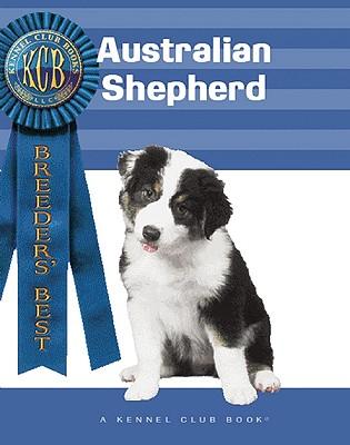 Australian Shepherd - O'Sullivan, Catarina, and O'Sullivan, Caterina, and Francais, Isabelle (Photographer)