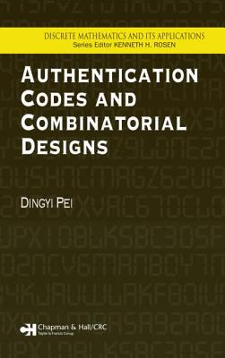 Authentication Codes and Combinatorial Designs - Wang, Yejing, and Pei, Dingyi