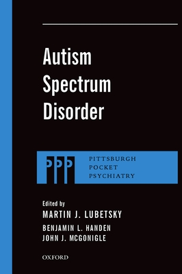 Autism Spectrum Disorder - Lubetsky, Martin J, MD (Editor)
